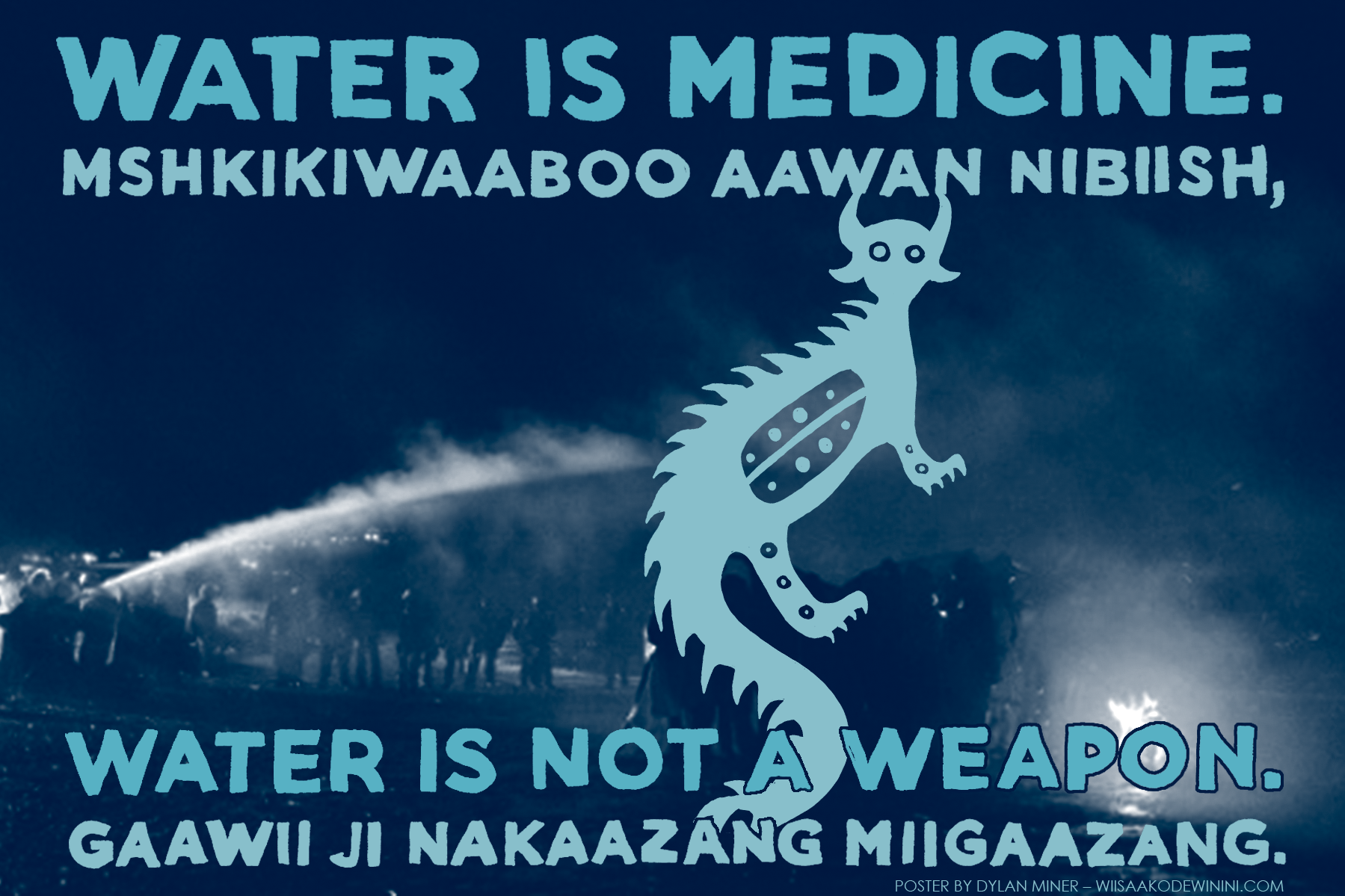 23a_dylan-miner_-water-is-medicine-water-is-not-a-weapon-of-state-violence