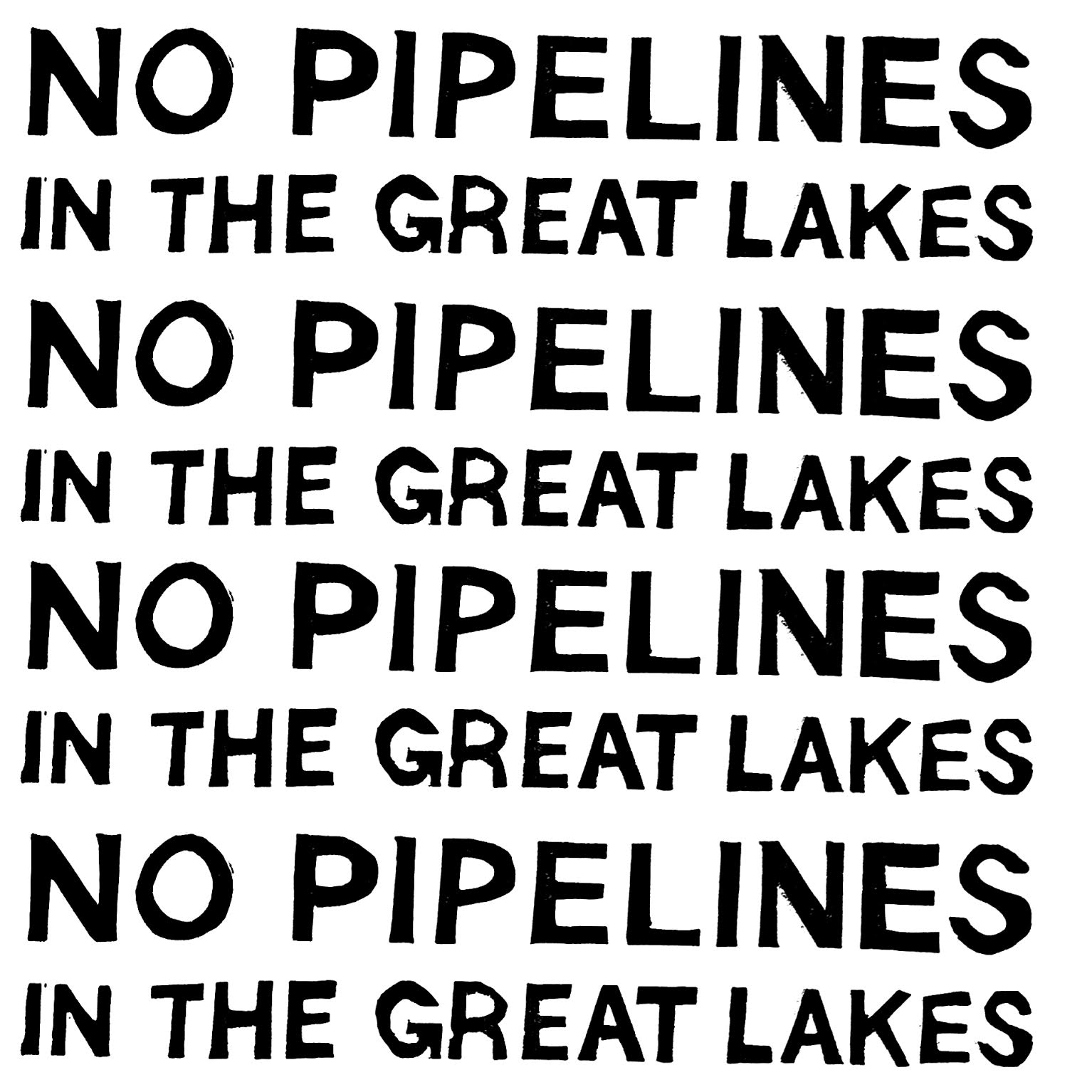 23d_dylan-miner_no-pipelines-in-the-great-lakes