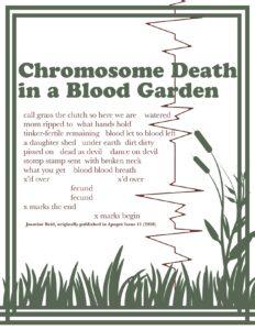 """jasmine reid's poem """"chromosome death in a blood garden."""""""